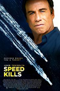 Speed Kills فیلم های 2018